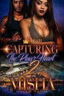 Capturing The Plug's Heart 2