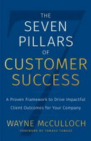 The Seven Pillars of Customer Success