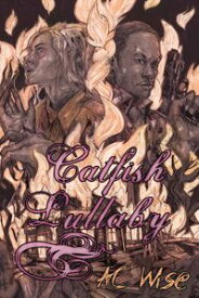 Catfish Lullaby【電子書籍】[ A.C. Wise ]