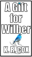 A Gift for Wilber