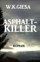 Asphalt-Killer