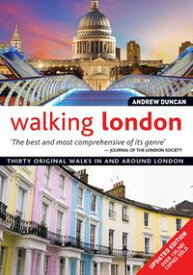 Walking London, Updated Edition Thirty Original Walks In and Around London【電子書籍】[ Andrew Duncan ]