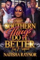 Southern Thugs Do It Better