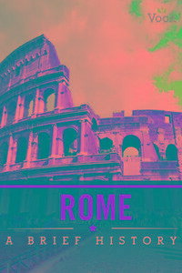 Rome:ABriefHistory