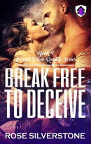 Break Free to Deceive