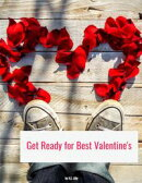 Get Ready for Best Valentine's