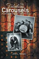 The Fabulous Carousels