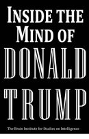 Inside the Mind of Donald Trump