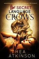 Secret Language of Crows