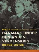 Danmark under den anden verdenskrig. Bind 3