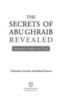 TheSecretsofAbuGhraibRevealed:AmericanSoldiersonTrial