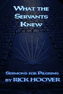 What the Servants Knew