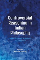 Controversial Reasoning in Indian Philosophy