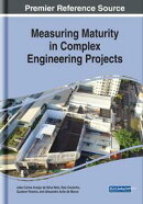 Measuring Maturity in Complex Engineering Projects