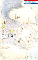 LIFE SO HAPPY 3
