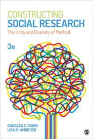 Constructing Social ResearchThe Unity and Diversity of Method【電子書籍】[ Charles C. Ragin ]