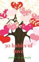 30 habits of love