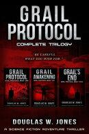 Grail Protocol Complete Trilogy