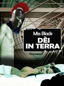 D?i in terra【電子書籍】[ Miss Black ]