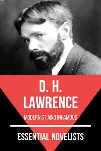 EssentialNovelists-D.H.Lawrencemodernistandinfamous