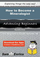 How to Become a Mineralogist