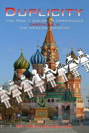 Duplicity: The Paul T. Goldman Chronicles, Chronicle III , The Moscow Incident