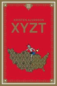 XYZT【電子書籍】[ Kristen Alvanson ]