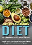 Anti Inflammatory Diet - The Science and Art of Anti Inflammatory Diet
