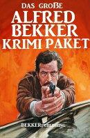 Das große Alfred Bekker Krimi Paket