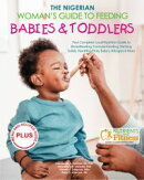 The Nigerian Woman's Guide to Feeding Babies & Toddlers