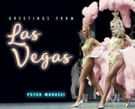 Greetings from Las Vegas【電子書籍】[ Peter Moruzzi ]