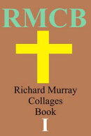 Richard Murray Collages Book 1