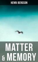 Matter & Memory