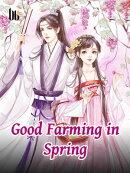 Good Farming in Spring