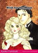 WISH FOR THE MOON (Mills & Boon Comics)
