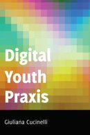 Digital Youth Praxis