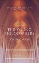 The Young Philosophers. On Education