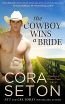 The Cowboy Wins a Bride