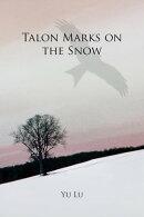 Talon Marks on the Snow