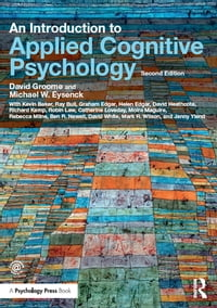 An Introduction to Applied Cognitive Psychology【電子書籍】[ David Groome ]