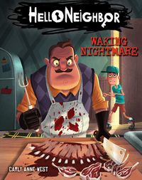 Hello Neighbor: Middle Grade Novel #2【電子書籍】[ Carly Anne West ]