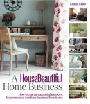 A HouseBeautiful Home Business
