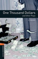 One Thousand Dollars and Other Plays Level 2 Oxford Bookworms Library