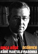 Sabahattin Ali 3'lü kitap seti Sırça Köşk, Kürk Mantolu Madonna, Değirmen