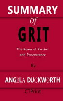 Summary of Grit | The Power of Passion and Perseverance By Angela Duckworth