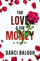 For Love & For Money