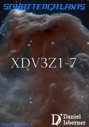 Schattengalaxis - XDV3Z1-7【電子書籍】[ Daniel Isberner ]