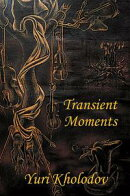 Transient Moments