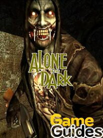 Alone in the Dark Game Guide & Walkthrough【電子書籍】[ Lisa R. Deleon ]