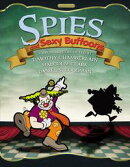 Spies and Sexy Buffons
